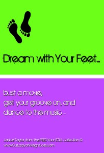 dream with your feet