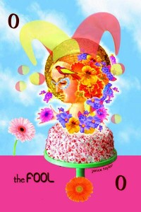 The Fool ~ Janice Taylor, Weight Loss Coach, Hypnotherapist, Author, Artist, Positarian